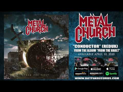"Metal Church ""Conductor"" (2020 Redux) Official Audio"