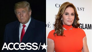 Caitlyn Jenner Slams President Trump Over Potential Policy Affecting Trans People | Access