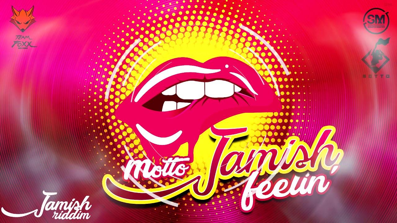 "Motto - Jamish Feeling (Jamish Riddim) ""2019 Soca"" (Official Audio)"