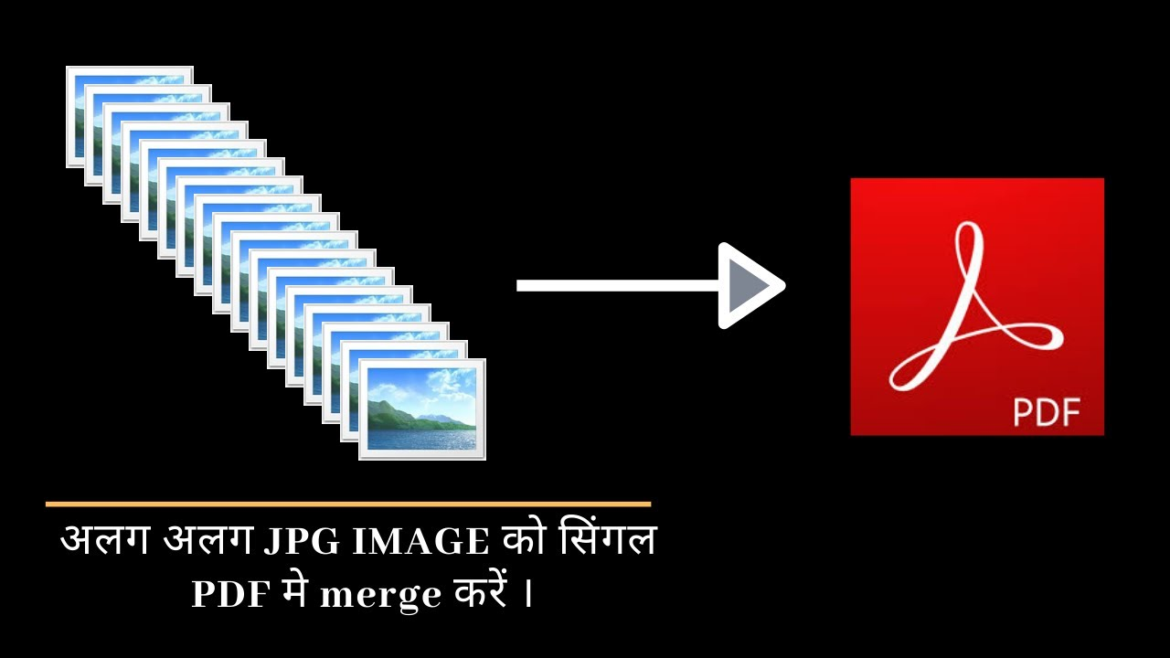 how to merge multiple jpg images into a single pdf file ...
