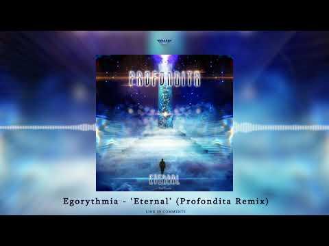 """Egorythmia """"Eternal"""" (Profondita"""