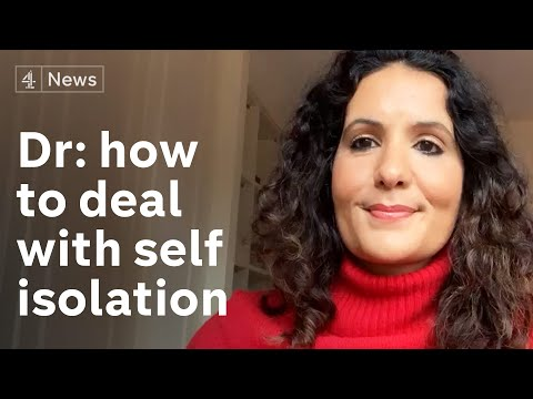 NHS doctor's tips on how to cope in self-isolation | Coronavirus
