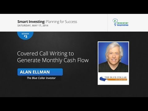 Covered Call Writing to Generate Monthly Cash Flow | Alan Ellman