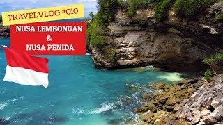 Vlog #010 - No troubles in paradise - NUSA LEMBONGAN & NUSA PENIDA