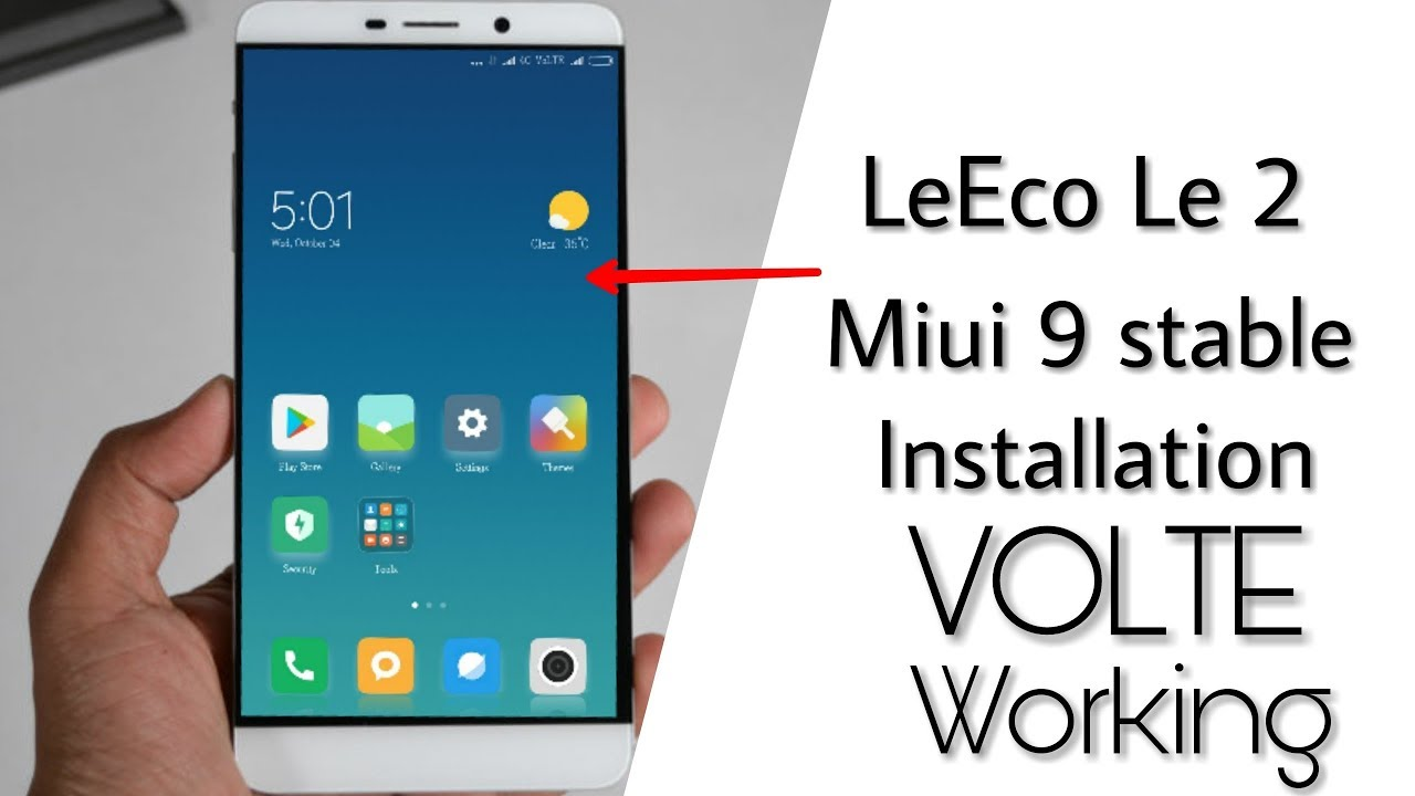 How to install Miui 9 stable rom for Letv le 2 VOLTE working |by  technicalRJ|