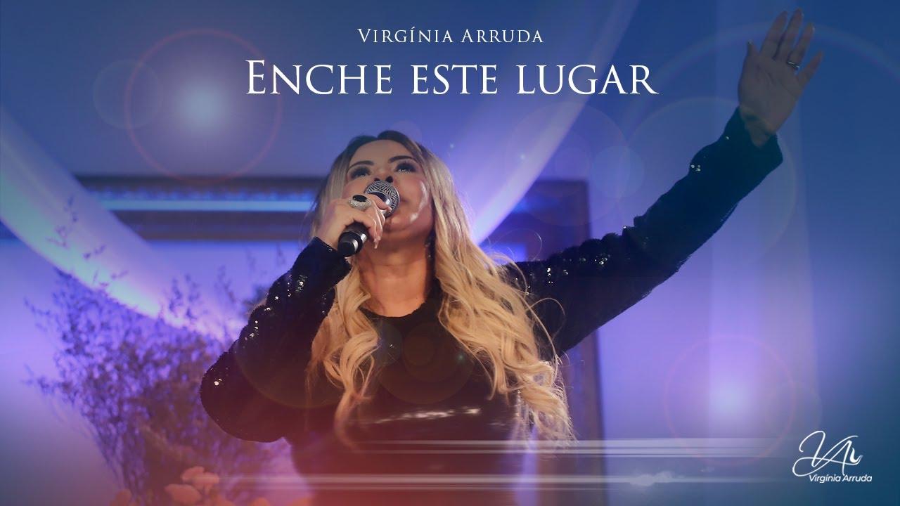 Enche este Lugar - Novo Single | Virgínia Arruda - YouTube