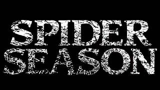 Spider Season - Announcement