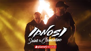 SAINT ❌ CLEMENTINO - Ipnosi (Prod. D4F0ur & Oyoshe) [Official Video]