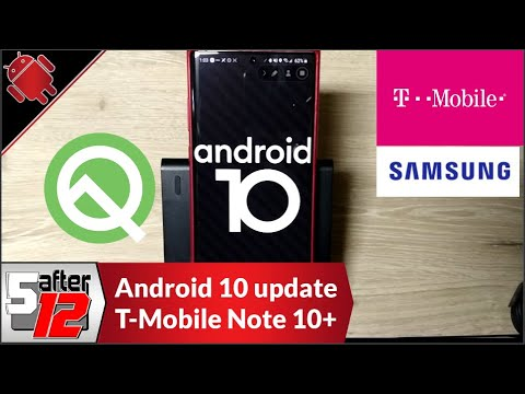 Android 10 Update For The T-Mobile Samsung Galaxy Note 10+ | One UI 2 | Android Q