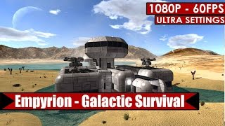 Empyrion Galactic Survival gameplay PC HD [1080p/60fps]