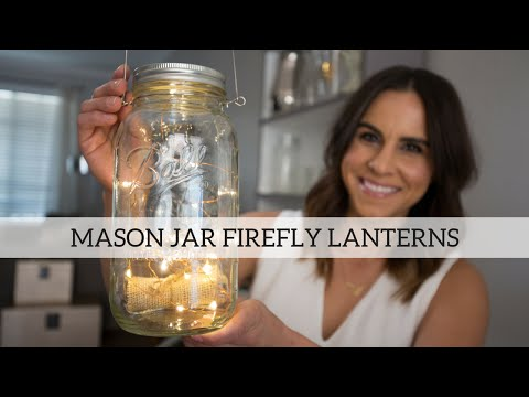 DIY Mason Jar Firefly Lanterns