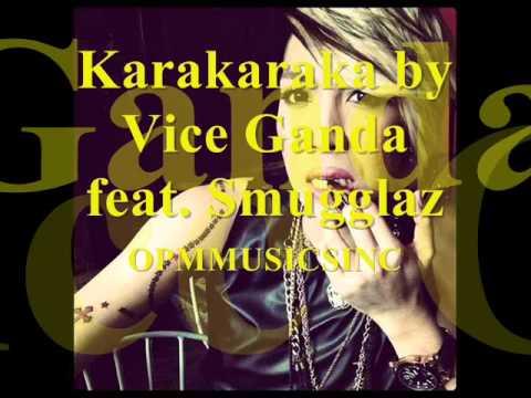 Karakaraka by Vice Ganda Feat. Smugglaz + MP3 DOWNLOAD LINK