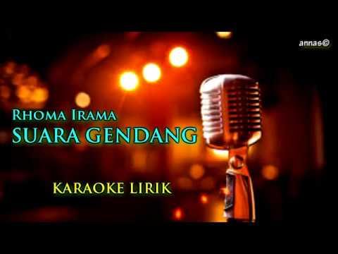 Suara Gendang - Karaoke Lirik [Rhoma Irama]