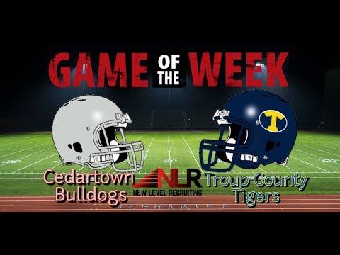 Cedartown Bulldogs vs Troup County Tigers 2018 Game Highlights
