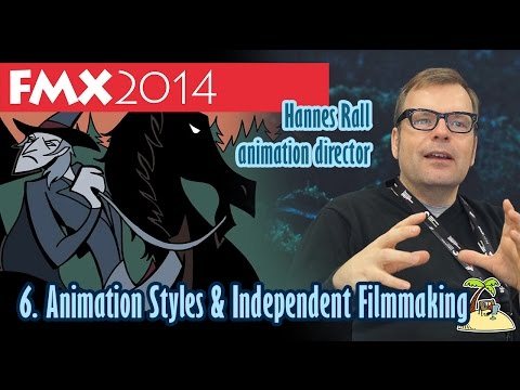 Animation Styles & Independent Filmmaking - Hannes Rall - FMX 2014