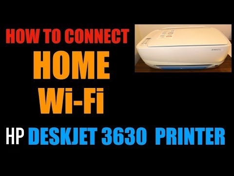 How To Connect HP Deskjet 3630 Printer To Home Or Office Wi-Fi Network !!