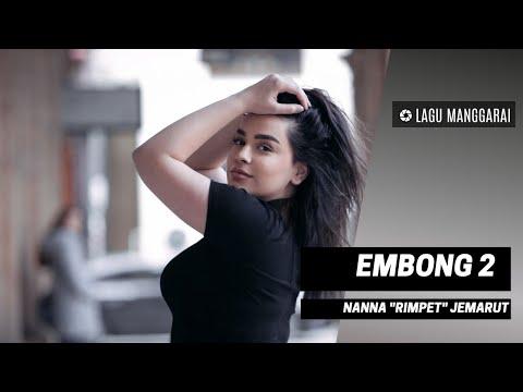 "EMBONG 2 - Nanna ""Rimpet"" Jemarut ||  LAGU MANGGARAI"