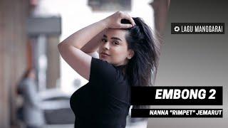 "LAGU MANGGARAI    EMBONG 2 - Nanna ""Rimpet"" Jemarut"