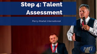 Step 4: Talent Assessment - Inside Out Approach - Perry Martel International