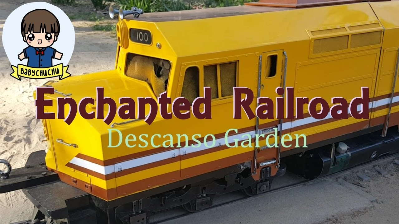 BabyChuChu and Enchanted Railroad at Descanso Garden | BabyChuChu ...