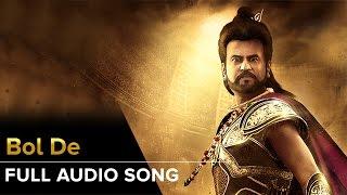 Bol De | Full Audio Song | Kochadaiiyaan | Rajinikanth, Deepika Padukone