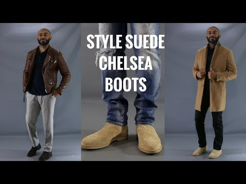 How To Style Men's  Suede Chelsea Boots/How To Wear Men's Suede Chelsea Boots
