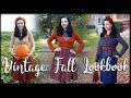 VINTAGE STYLE FALL LOOKBOOK | 5 Classic Autumn Outfits!