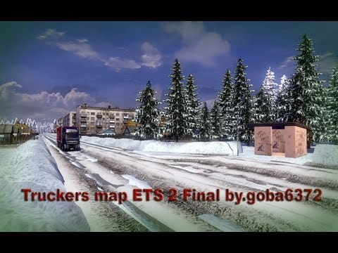 Truckers map ETS 2 Final by.goba6372