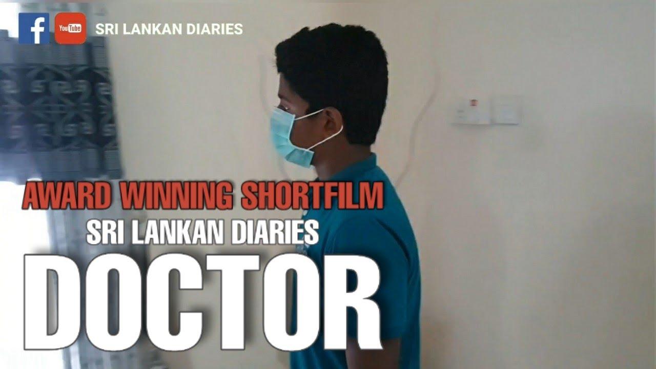 Doctor | Sri Lankan Diaries | Social Awareness #SocialMessage #Corona #Shortfilm #AwardWinning