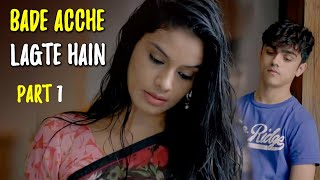 Bade Achche Lagte Hai | Hindi Movie Part 1