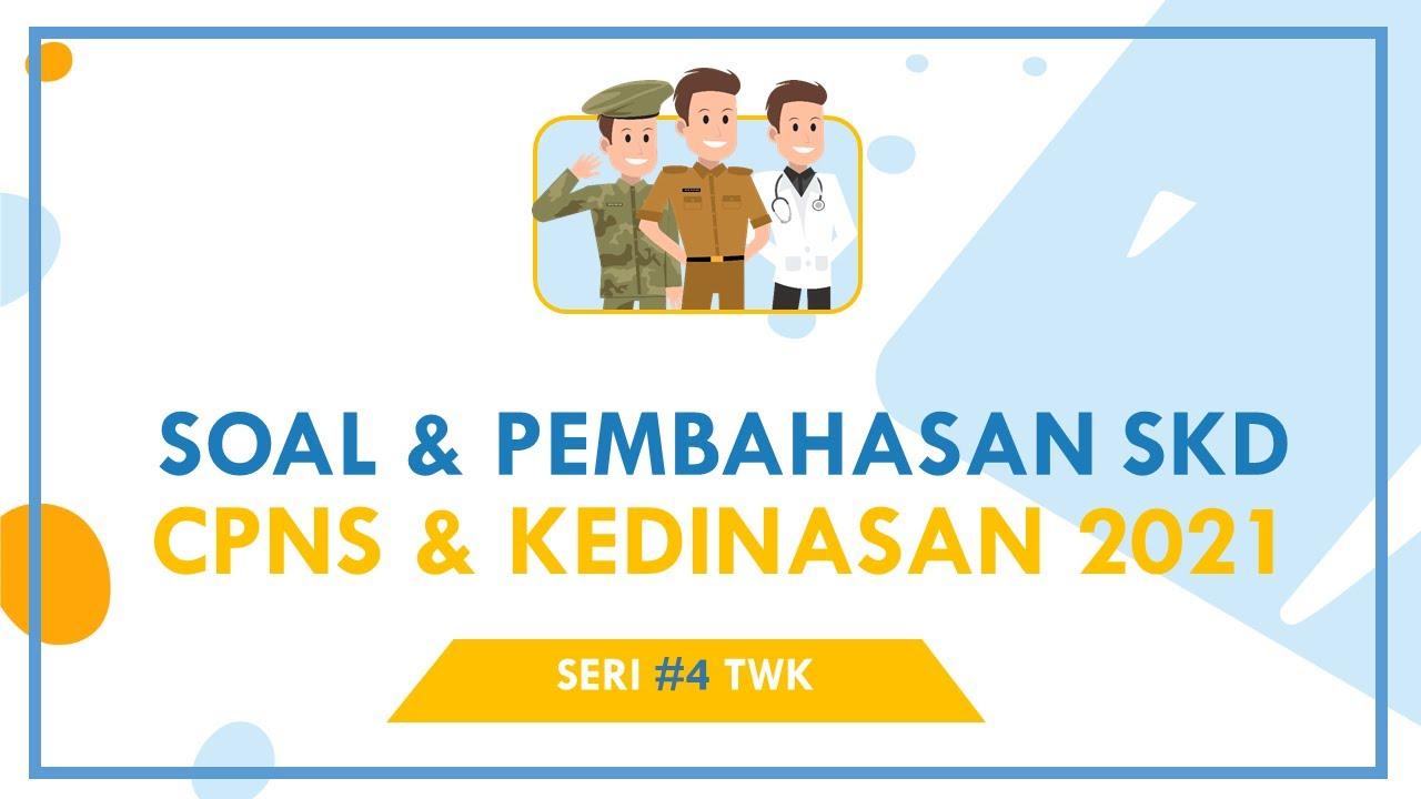 04 Latihan Soal Skd Cpns 2021 Dan Kunci Jawaban Skd Twk Cpns Kumpulan Soal 2 Youtube