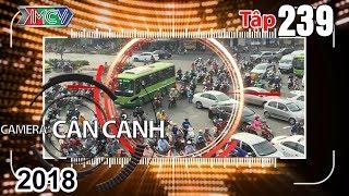 camera can canh  tap 239 full  giao thong lon xon - tai nan  tho o - mo dang mieng meo - vuot kho