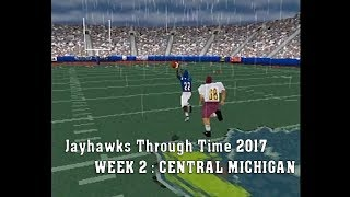 JAYHAWKS THROUGH TIME 2017: Week 2 - Central Michigan (NCAA Football 2001)