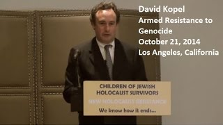 Armed Resistance to Genocide with David Kopel