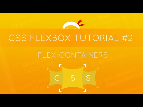 CSS Flexbox Tutorial #2 - Flex Containers