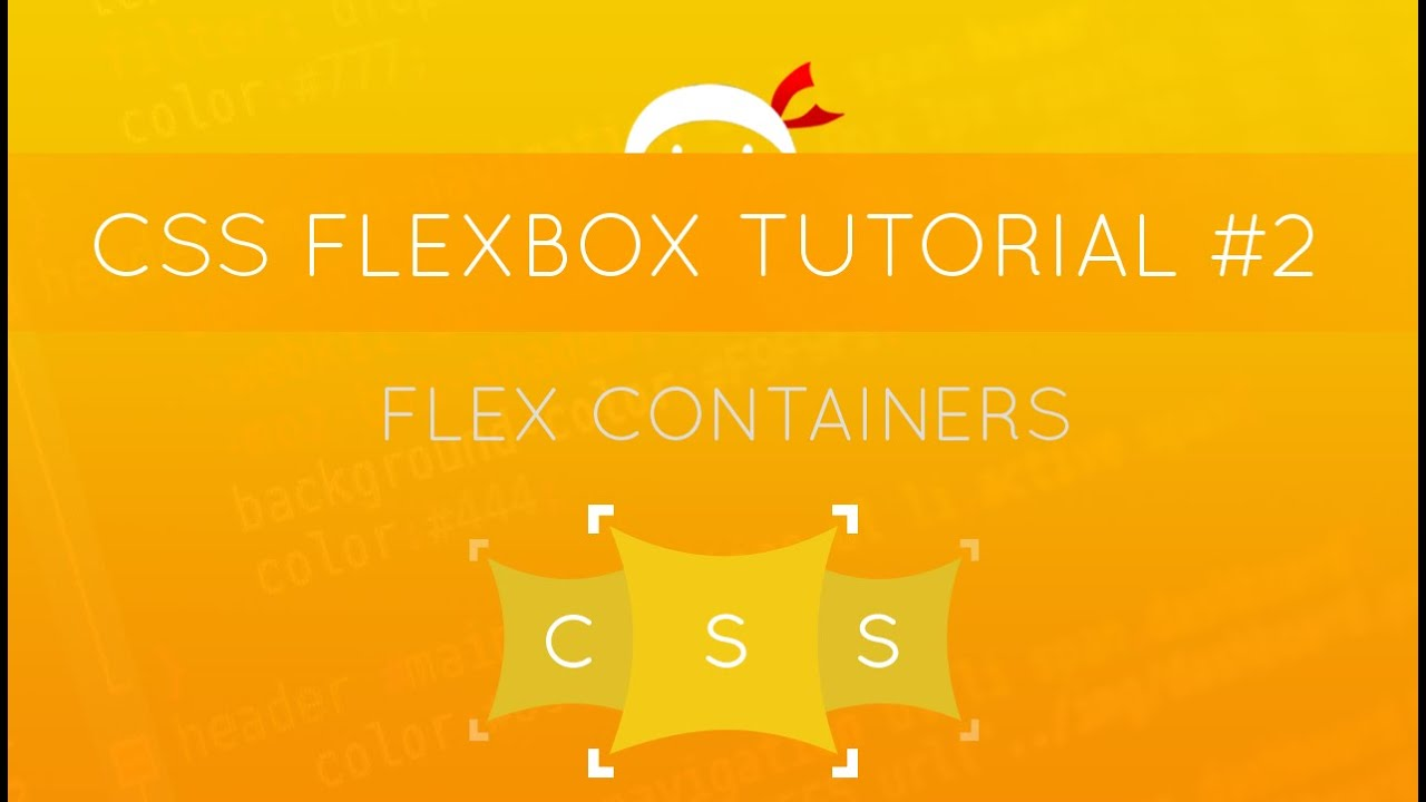 CSS Flexbox Tutorial #2 - Flex Containers - YouTube