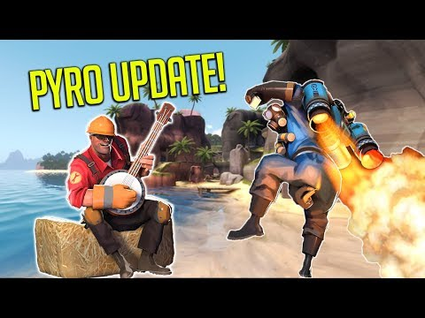 THE PYRO UPDATE [TF2]