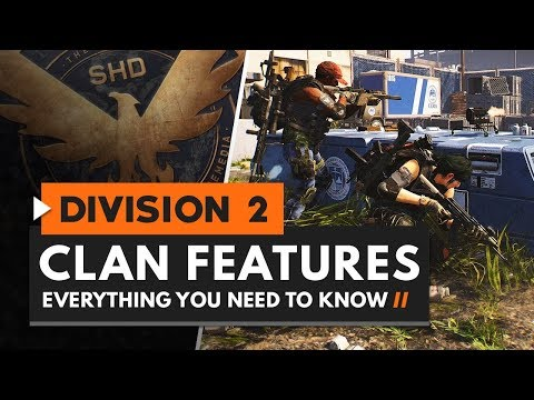 The Division 2 Clan system Explained
