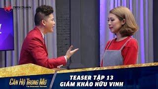 can ho trong mo 1  teaser tap 13 giam khao huu vinh can loi voi thai do cua hoai anh