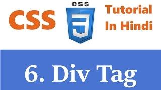 CSS Tutorial - 6 - DIV Tag | Hindi