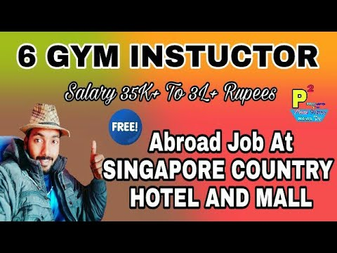 6 Gym Instructor Best Free Job For Singapore Country, With Big Salary