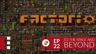 Factorio 0.17 - To the Space and Beyond Ep 22: Connecting Science Base Part 3 - Megabase, Gameplay