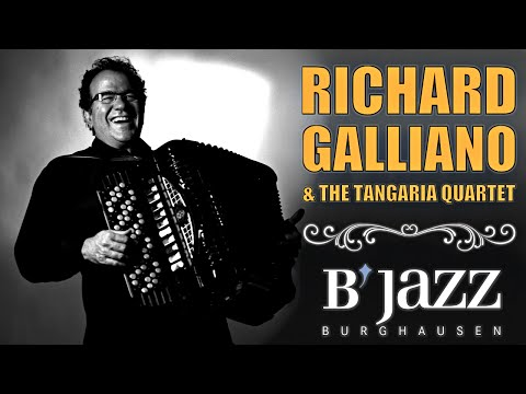Richard Galliano Tangaria Quartet - Jazzwoche Burghausen 201