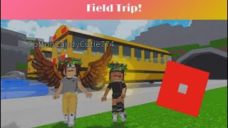 Field Trip!! | Roblox With Kiwidance626 |