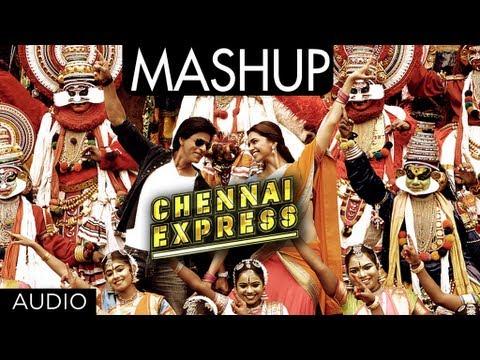 Chennai Express Mashup   Shahrukh Khan, Deepika Padukone  Kiran Kamath