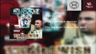 SPM/South Park Mexican Full The 3rd Wish Album