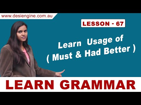 Lesson - 67 Learn Usage of ( Must & Had Better )   Learn English Grammar   Desi Engine India