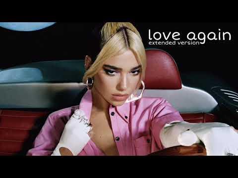 Dua Lipa - Love Again (Extended Version)
