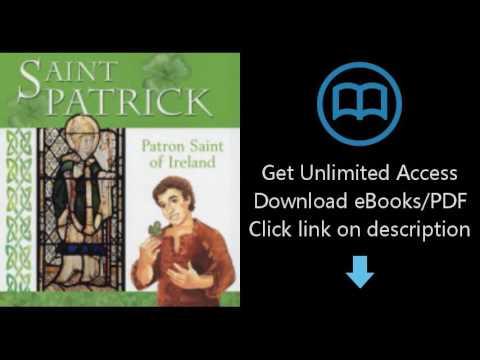 Saint Patrick: Patron Saint of Ireland (Patron Saints)