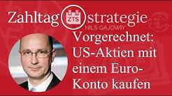 Vorgerechnet: US-Aktien mit einem Euro-Konto kaufen